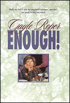 Enough! by Gayle Roper