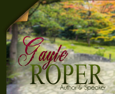 Gayle Roper - Author & Speaker